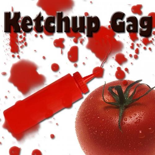 Ketchup Gag