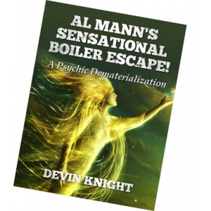 Al Mann's Sensational Boiler Escape